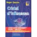 Cristal d'influences de Roger GASCON