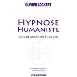 Hypnose Humaniste - Voie de guérison et d'éveil