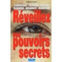 Réveillez vos pouvoirs secrets