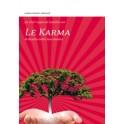Le Karma - Le destin entre nos mains