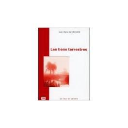 """Le livre """"Les Liens Terrestres""""  de Jean Marie SCHNEIDER"""