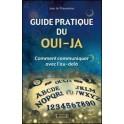 Guide pratique du oui-ja - Comment communiquer avec l'au-delà