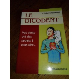 Le Dicodent du Dr Catherine Rossi-Pianel