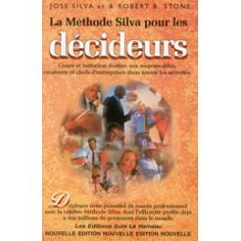 La Méthode Silva pour les décideurs