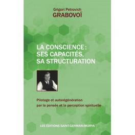 La Conscience : ses capacités, sa structuration - Pilotage et autorégé
