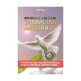 Le livre des TALISMANS ANGÉLIQUES