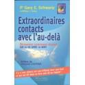 EXTRAORDINAIRES CONTACTS AVEC L'AU-DELA - Pr Gary E. Schwartz