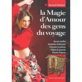 LA MAGIE D'AMOUR DES GENS DU VOYAGE - Raymond Buckland