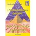 L'EXTRAORDINAIRE POUVOIR DES PYRAMIDES AGISSSANTES - Guy Letellier-Maréchal (livré sans pyramide)