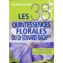 Les 38 quintessences florales du Dr Edward Bach - Tome 2,