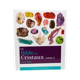 La Bible des Cristaux T2 de Judy Hall
