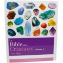 La Bible des Cristaux T1 de Judy Hall