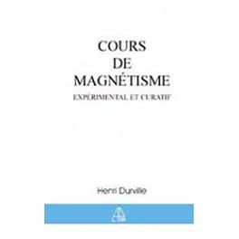 Cours de magnétisme expérimental et curatif