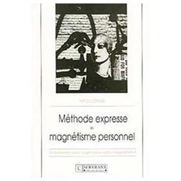 Méthode expresse magnétisme personnel