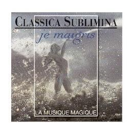 Classica Sublimina - Je maigris