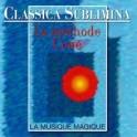 Classica Sublimina - La méthode Coué