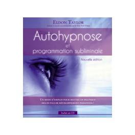 Autohypnose et programmation subliminale - Livre + CD
