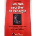 Les clés secrètes de l'énergie de Nat Kwanteau