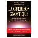 LA GUERISON GNOSTIQUE - Tau Malachi & Shioban Houston