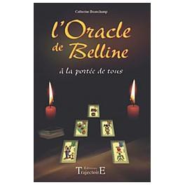 L'Oracle de Belline à la portée de tous