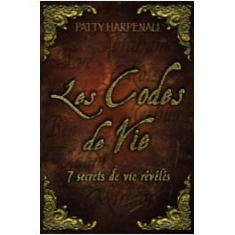 Les codes de vie - 7 secrets de vie révélés