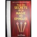 Tous les Secrets de la Magie des Epingles