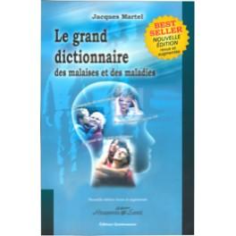 Grand dictionnaire malaises et maladies,