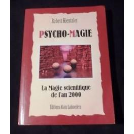 Psycho - Magie de Robert Kientzler