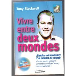 Vivre entre deux mondes de Tony STOCKWELL