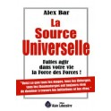 LA SOURCE UNIVERSELLE - Alex BAR