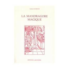 LA MANDRAGORE MAGIQUE - Gustave Lerouge
